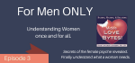 3 For MEN only: keys to understanding women